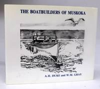 The Boatbuilders of Muskoka