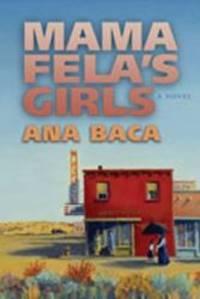 Mama Fela's Girls: A Novel
