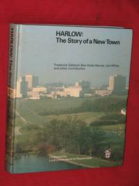 Harlow: The Story of a New Town