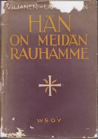Han On Meidan Rauhamme Saar Ja Jirjoituksia Kotihartautta [SCARCE Sermons and Writings on Devotion]