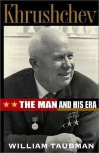 image of Khrushchev : The Man and His Era