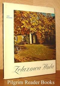 Zelazowa Wola. Wydanie III (Third edition)