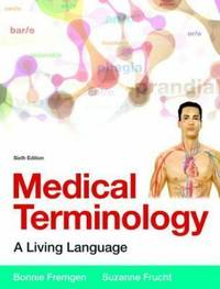 Medical Terminology: A Living Language PLus MyMedicalTerminologyLab with Pearson eText -- Access...