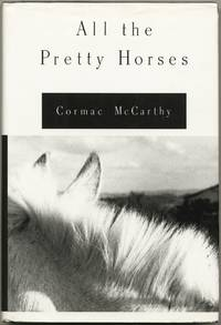 image of (The Border Trilogy): All The Pretty Horses, The Crossing, Cities of the Plain