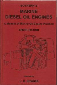 MARINE DIESEL OIL ENGINES: A Manual of Marine Oil Engine Practice (10th  Edition, 2001 reprint)