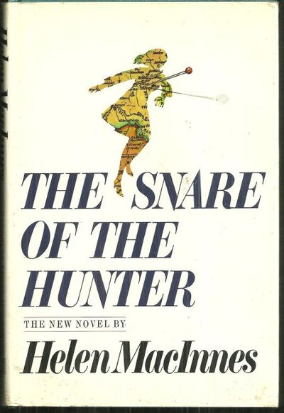 SNARE OF THE HUNTER, MacInnes, Helen