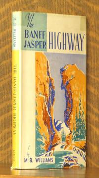 THE BANFF JASPER HIGHWAY
