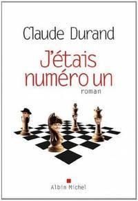 J'Etais Numero Un (Romans, Nouvelles, Recits (Domaine Francais))