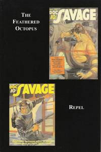 Doc Savage 28: The Feathered Octopus and Repel
