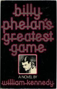 image of BILLY PHELAN'S GREATEST GAME