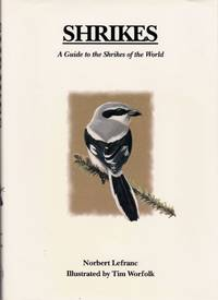 image of Shrikes: A Guide to the Shrikes of the World