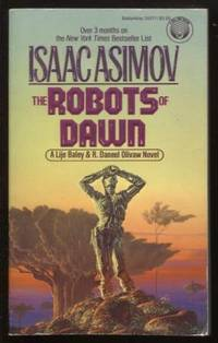 The Robots of Dawn  ; R. Daneel Olivaw, No. 3