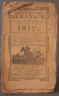 ISAIAH THOMAS, JUNIOR'S TOWN & COUNTRY ALMANACK, OR COMPLETE FARMER'S CALENDAR, FOR...