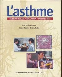 L'Asthme.  Notions de Base - Éducation - Intervention