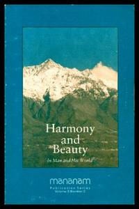 HARMONY AND BEAUTY - In Man and His World