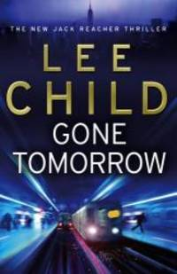 image of Gone Tomorrow: (Jack Reacher 13)