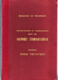 Sacra Congregatio pro Causis Sanctorum Beatificationis et Canonizationis  Servi Dei Gasparis Stanggassinger Sacerdotis Professi Congregaitonis SS.MI  Redemptoris (1871-1899) (Italian text)