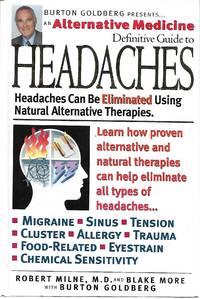 Alternative Medicine Definitive Guide to Headaches