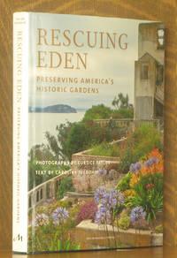 RESCUING EDEN, PRESERVING AMERICA'S HISTORIC GARDENS