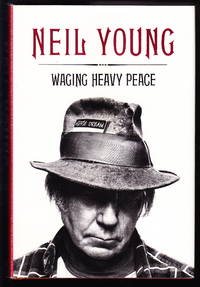 Neil young waging heavy peace agree with