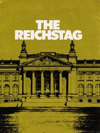 The Reichstag: Scenes of German Parliamentary History by Zwoch, Gerhard - 1982