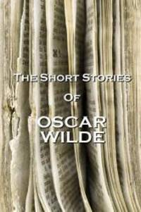 The Short Stories Of Oscar Wilde by Oscar Wilde - 2012-12-20 - from Books Express (SKU: 1780006004n)