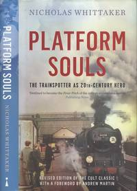 image of Platform Souls: The Trainspotter as 20th-Century Hero