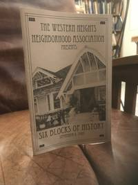 image of The Western Heights Neighborhood Association Presents Six Blocks Of History September 9, 2007