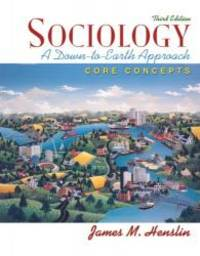 image of Sociology: A Down-to-Earth Approach, Core Concepts (3rd Edition)