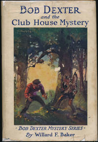 Bob Dexter and the Club House Mystery