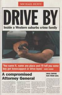 Drive By - Inside A Western Suburbs Crime Family