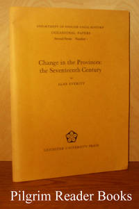 Change in the Provinces: The Seventeenth Century.