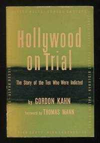 Hollywood on Trial: The Story of the 10 Who Were Indicted
