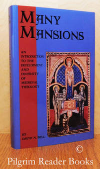Many Mansions: An Introduction to the Development and Diversity of  Medieval Theology, West and East.