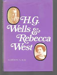 H. G. Wells And Rebecca West
