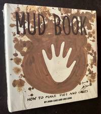 image of Mud Book: How to Make Pies and Cakes (In the Publisher's Original Shrinkwrap)