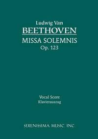 Missa Solemnis, Op. 123 by Ludwig van Beethoven ; Salomon Jadassohn (arranger) - Paperback - Reprint - 2007 - from Serenissima Music, Inc. (SKU: SER-055)