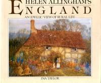 image of Helen Allinghams England: An Idyllic View Of Rural Life
