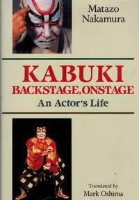 Kabuki, Backstage, Onstage.
