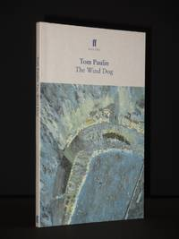 The Wind Dog [SIGNED] by Tom Paulin - Paperback - Signed First Edition - 1999 - from Tarrington Books and Biblio.com