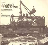 The Raasay Iron Mine: Where Enemies Became Friends by  Pamela Draper - Paperback - from World of Books Ltd (SKU: GOR002269073)