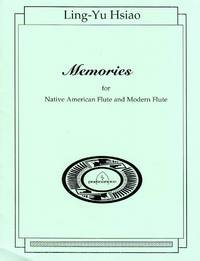 Memories - for Native American Flute and Modern Flute [FULL SCORE ONLY]