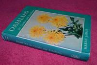 Dahlias for Garden and Exhibition