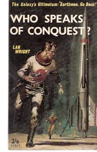 Who Speaks of Conquest?