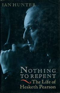 image of Nothing to Repent: The Life of Hesketh Pearson: Biography of Hesketh Pearson