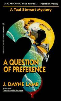 A Question of Preference : A Teal Stewart Mystery