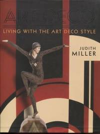 Miller's Art Deco ; Living with the Art Deco Style Living with the Art  Deco Style