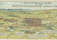 Pictorial Map of the Witwatersrand Gold Fields.