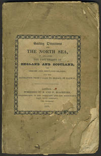 image of Sailing Directions for the North Sea, including the East Coasts of England and Scotland, the Orkney and Shetland Islands, and the Navigation from Calais to Bergen in Norway (with)  SUPPLEMENT. - 1833