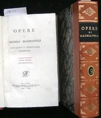 Opere di Niccolo Machiavelli Cittadino e Segretario Fiorentino. Volume Secondo [2] by  1469-1527  Niccolo - Hardcover - 1804 - from The Owl at the Bridge (SKU: OB325)